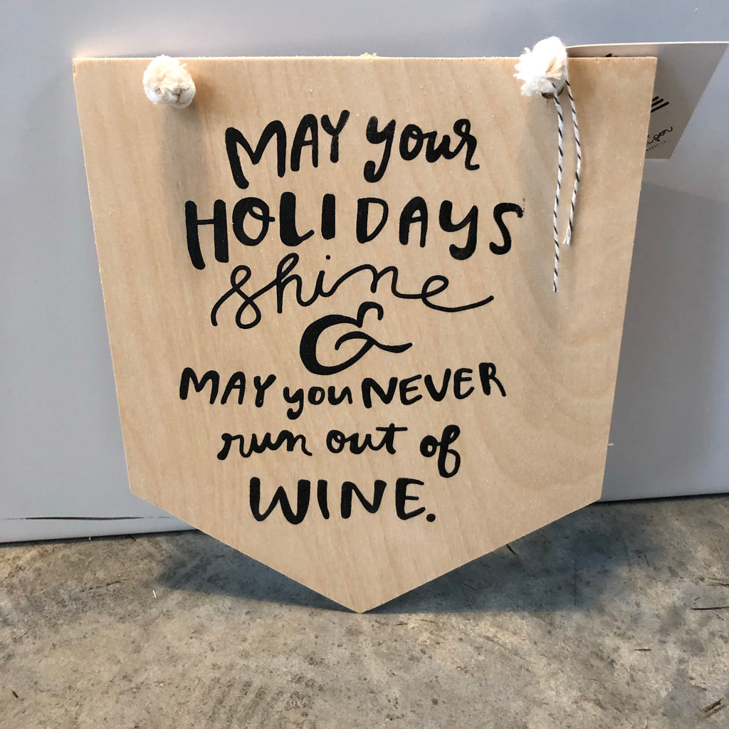 Holidays & Wine Wood Sign