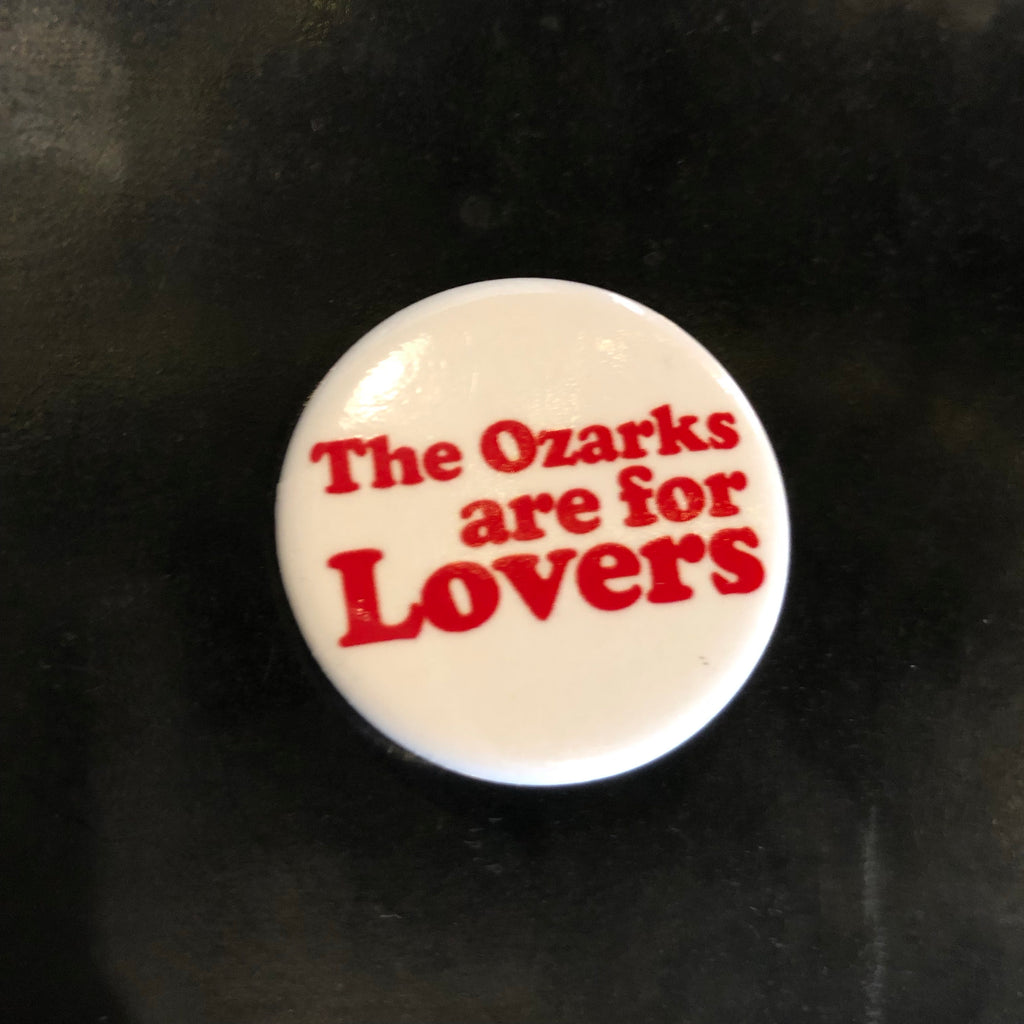 The Ozarks Are For Lovers Pin