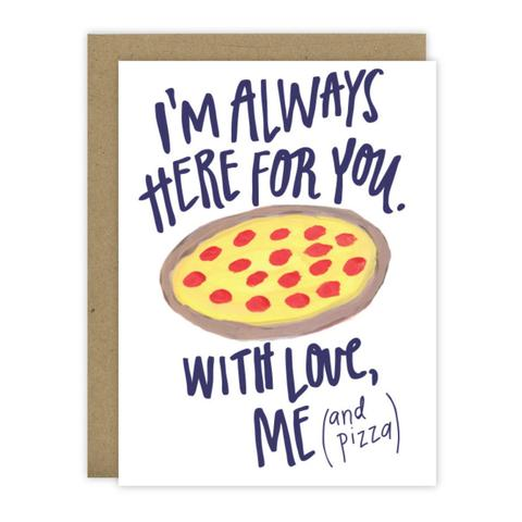 I'm Always Here For You Greeting Card