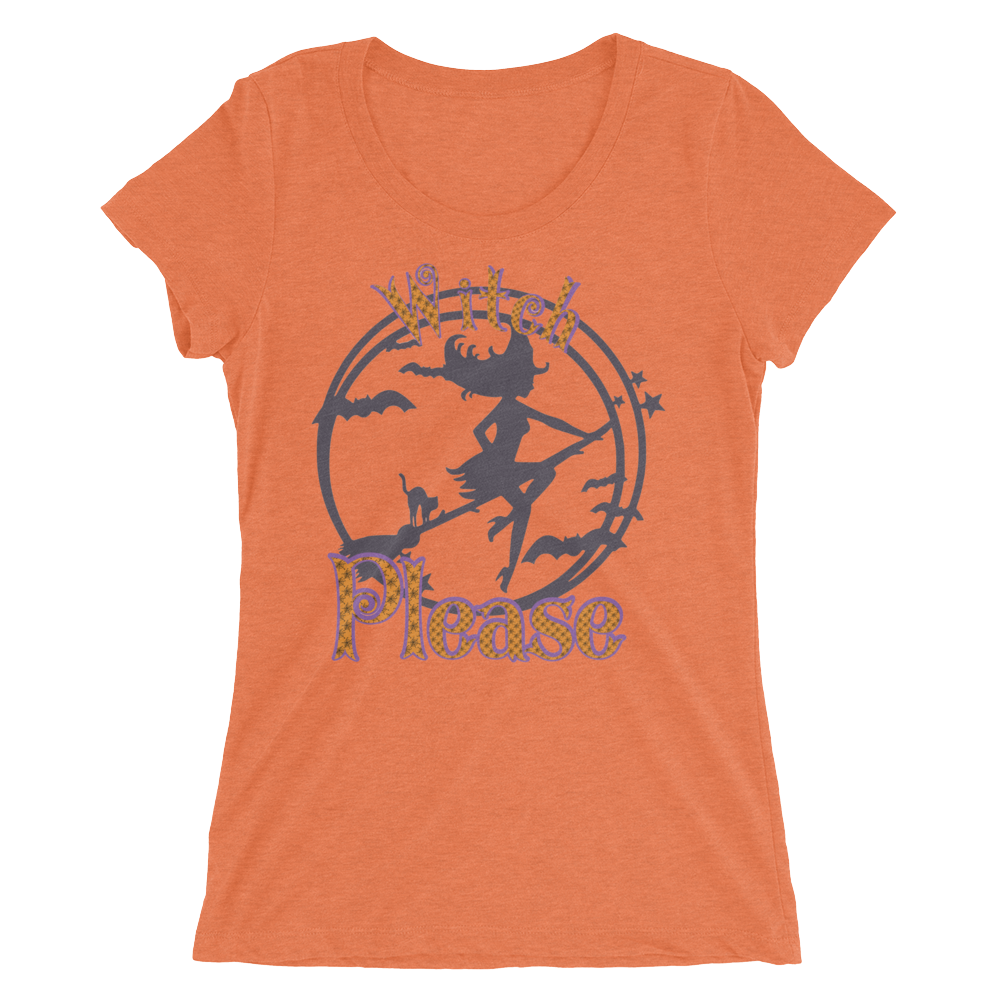 Witch Please Fitted Girlie Tee