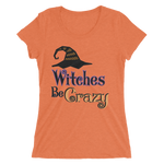 Witches Be Crazy Fitted Girlie Tee