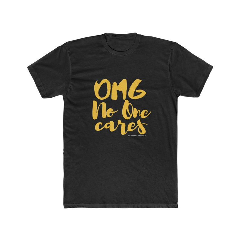 OMG No One Cares Women's Tee