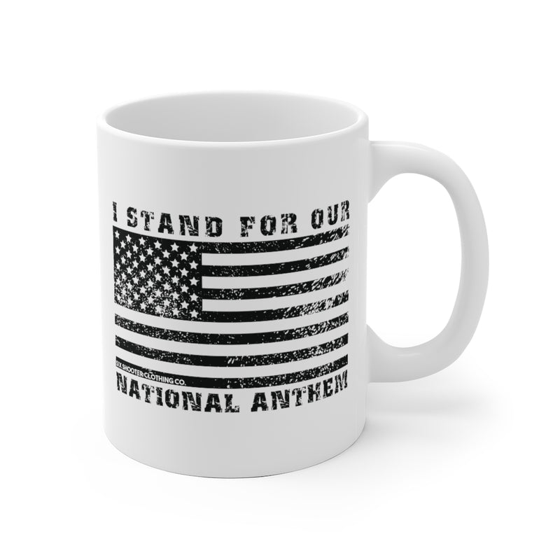 I Stand For Our National Anthem Coffee Mug