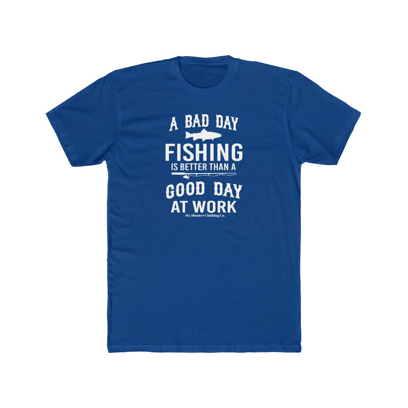 Men's Bad Day Fishing Tee
