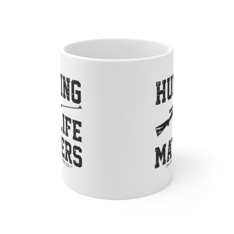 Hunting Life Matters Coffee Mug