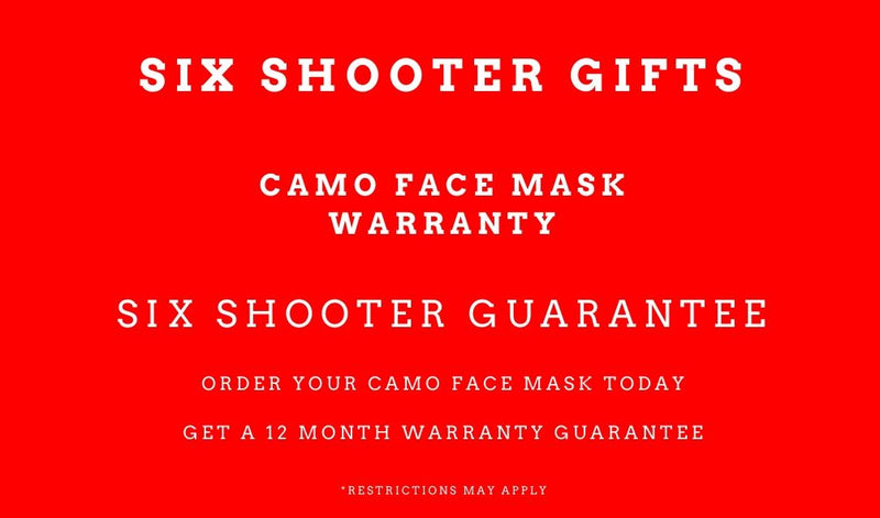 Camo Face Mask 12 Month Warranty - Six Shooter Safe Guarantee - We Have You Covered
