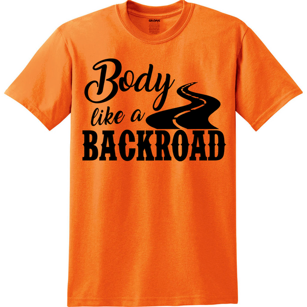 Body Like A Backroad T-Shirt