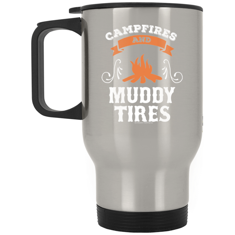 Campfires and Muddy Tires Travel Mug