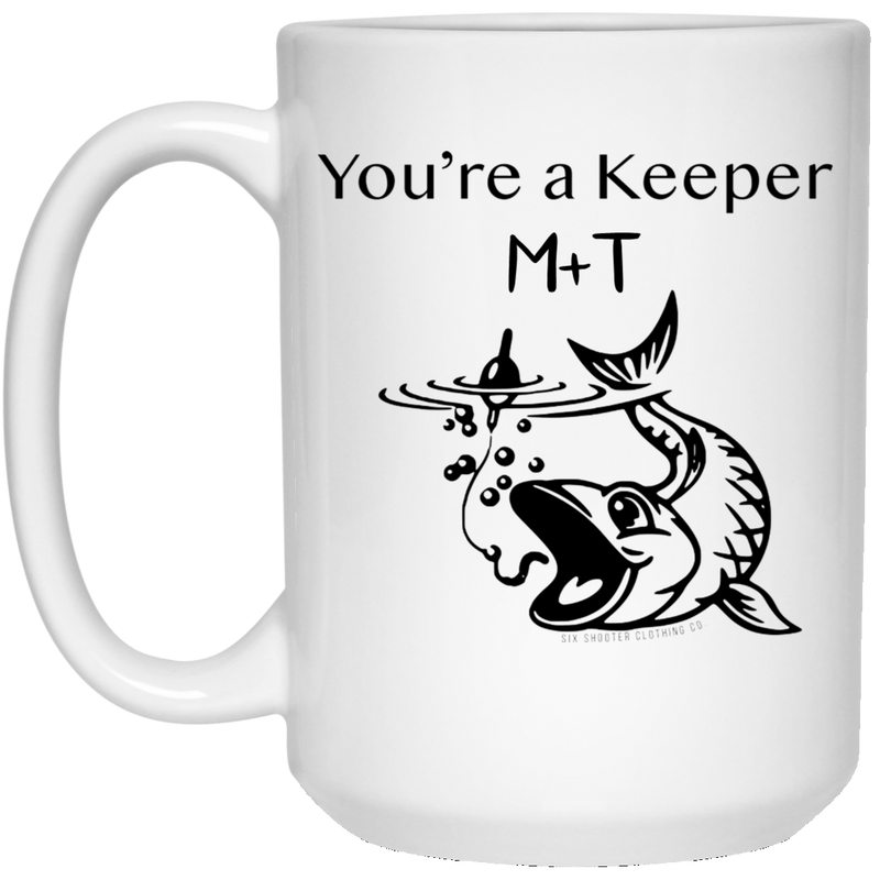 You're a Keeper Coffee Mug