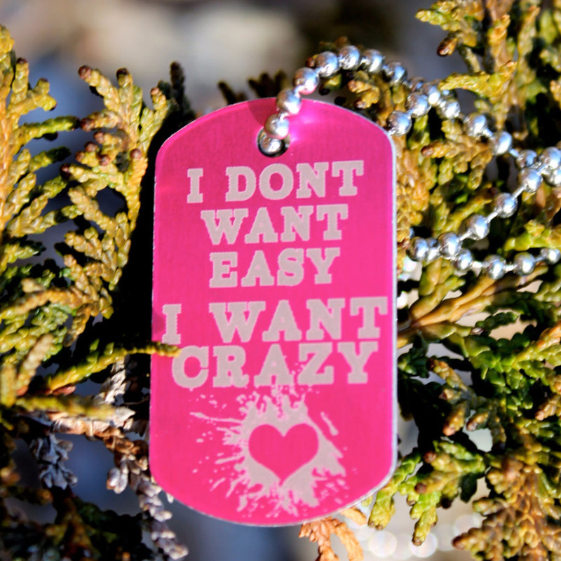 Crazy Not Easy Dog Tag Necklace