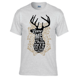Love Me Like You Love Deer Season Gray Short Sleeve T-Shirt
