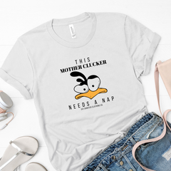 This Mother Clucker Needs a Nap Women's Tee