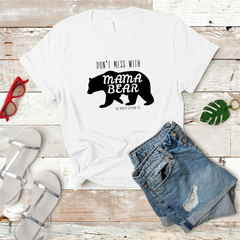Don't Mess With Mama Bear Tee