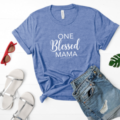 One Blessed Mama Tee