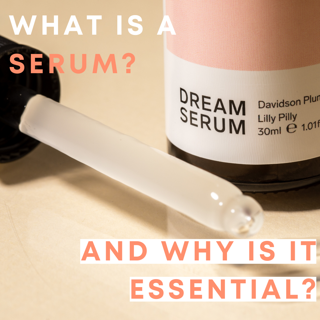 What is a serum and why should you add it to your skincare?
