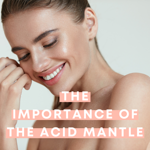 The importance of the acid mantle