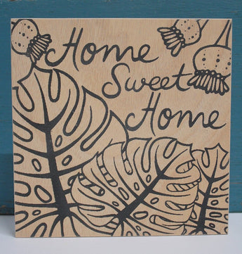 Home Sweet Home Ply Print - Natural