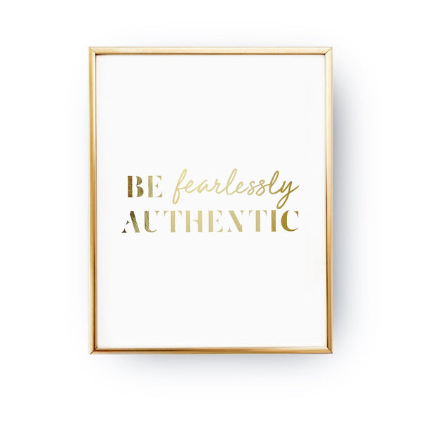 Be fearlessly authentic, Poster