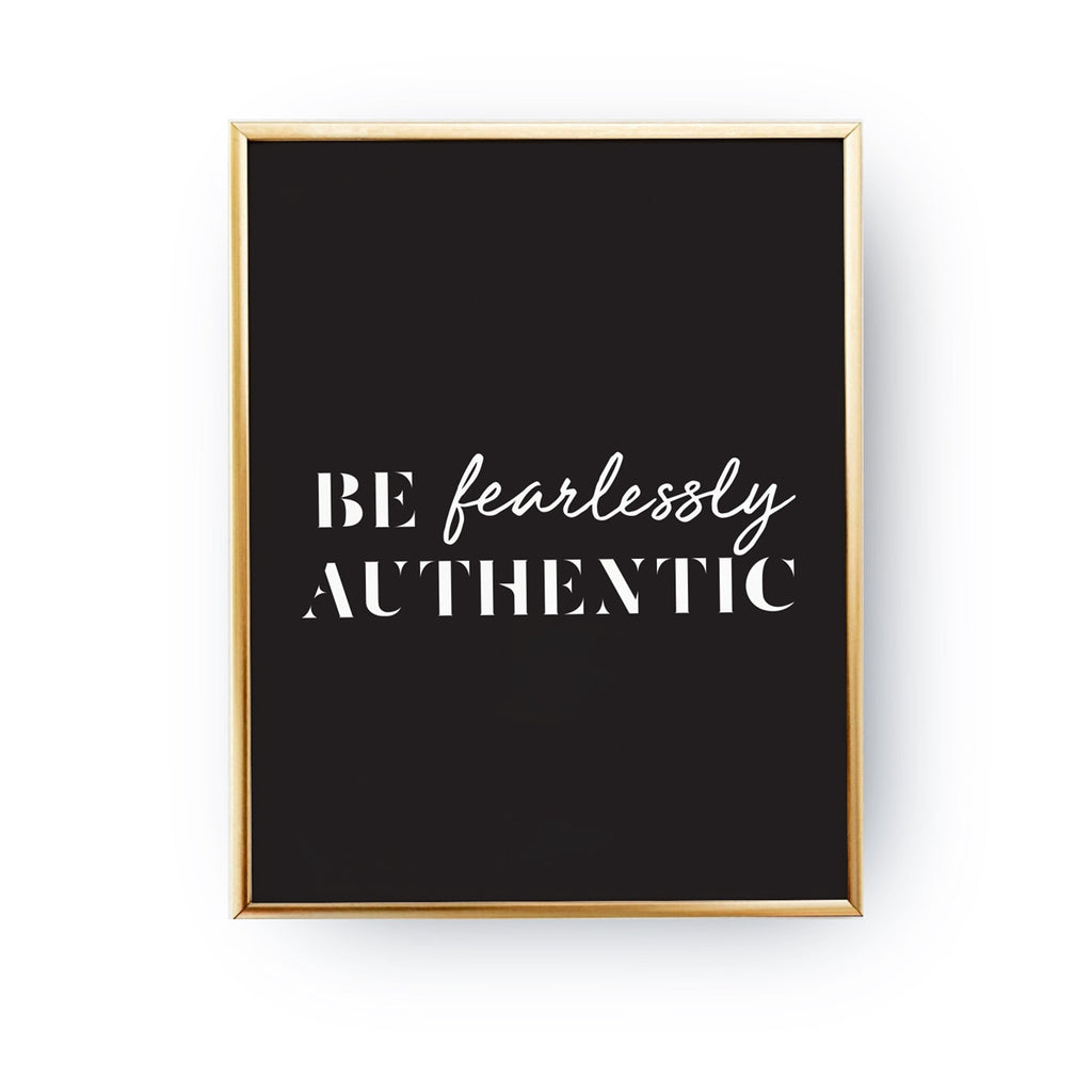 Be fearlessly authentic Black, Poster