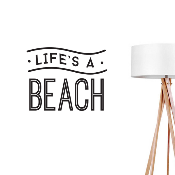 Life's a beach, Wall Decal