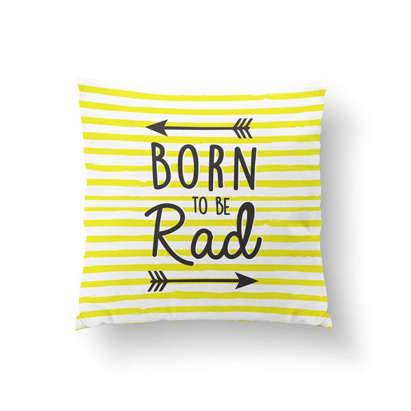 Born to be rad, Pillow