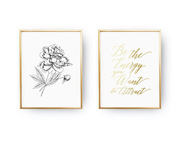 Be the energy, Peony, Gold Poster Set