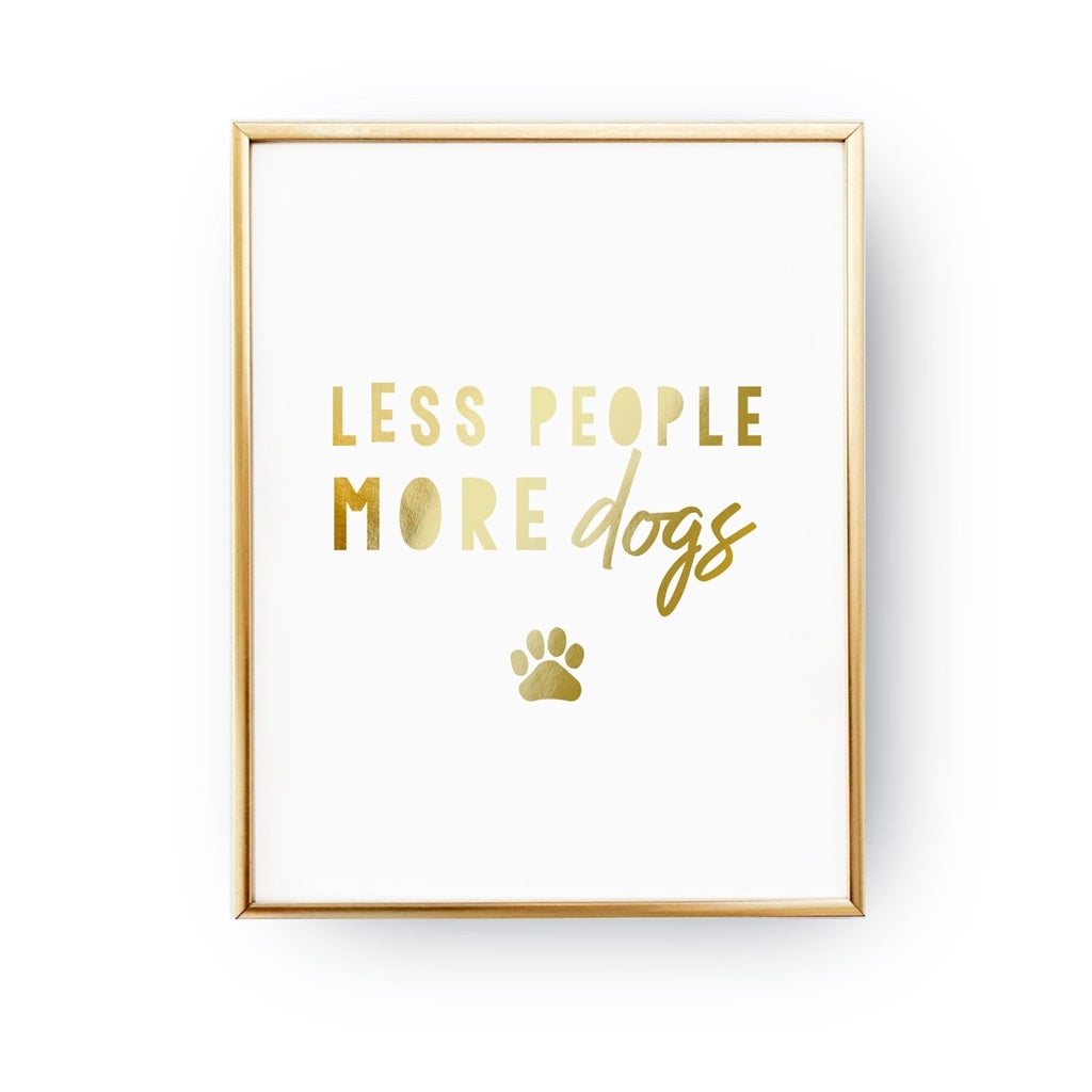 Less People More Dogs, Poster