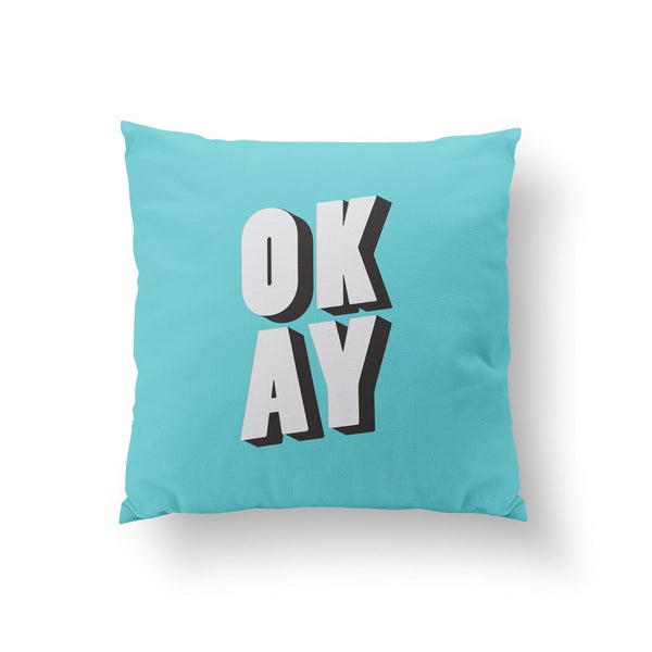 Okay, Pillow
