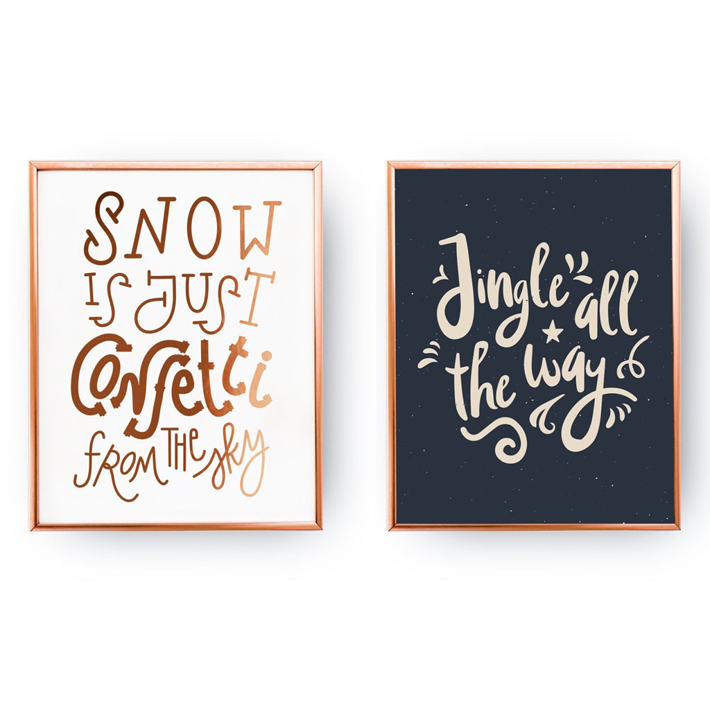 Jingle All The Way, Snow Is Just Confetti, Gold Poster Set