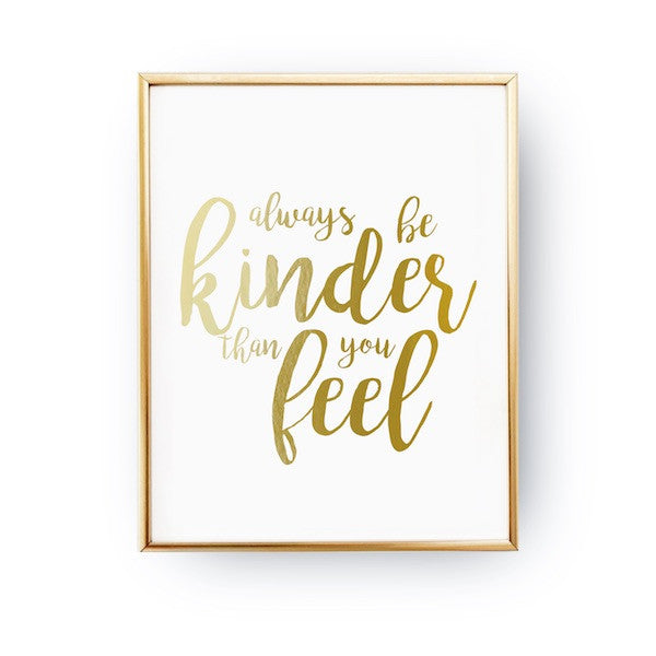 Always be kinder, Poster