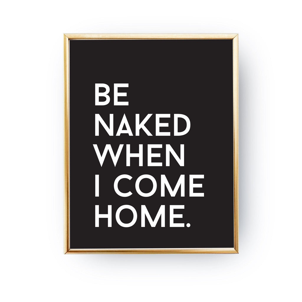 Be naked when i come home, Poster