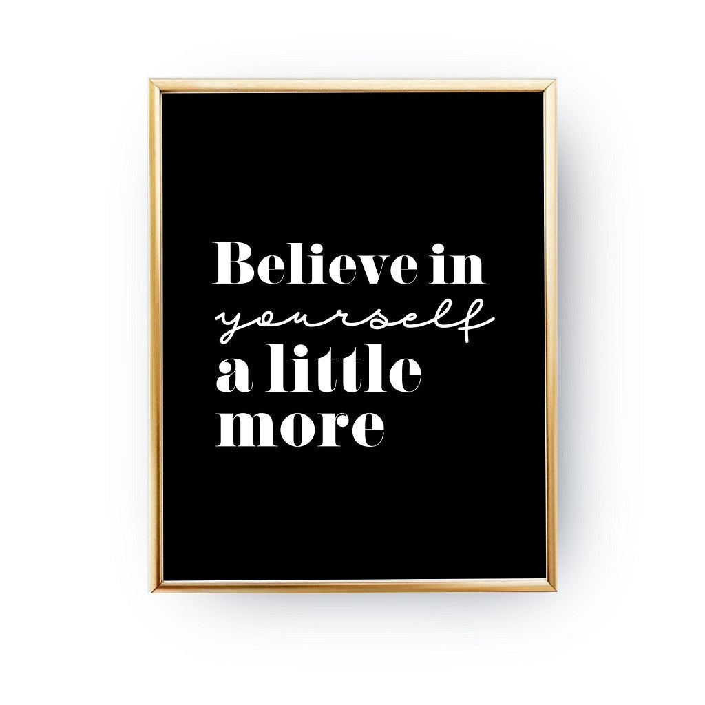 Believe in yourself, Poster