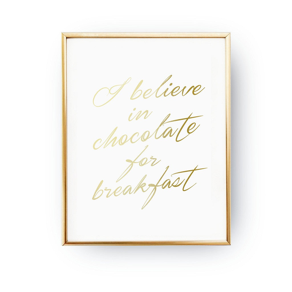 I believe in chocolate for breakfast, Poster