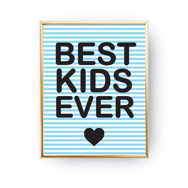 Best kids ever, Poster