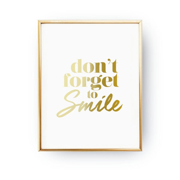 Don't forget to smile, Poster