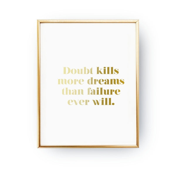 Doubt kills more dreams, Poster
