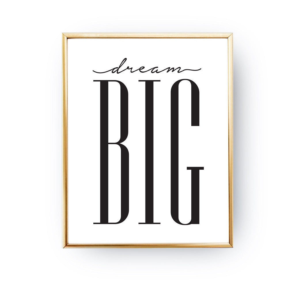 Dream big, Poster
