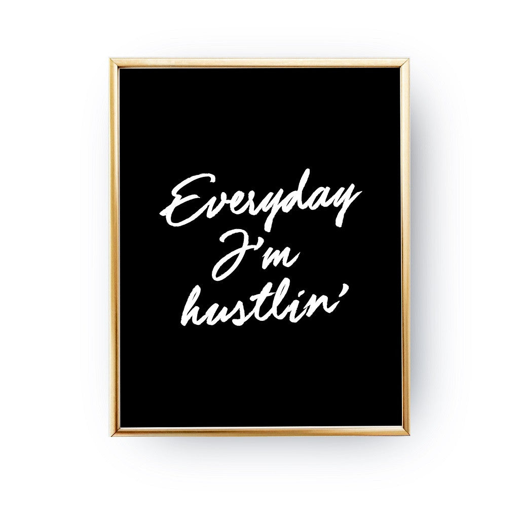 Everyday I'm hustlin, Poster