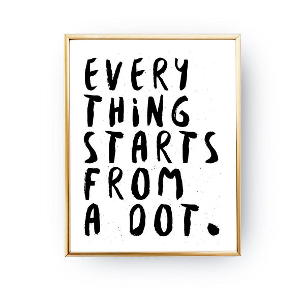 Everything starts from a dot, Poster