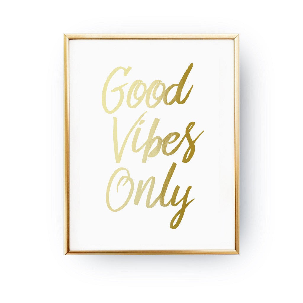Good vibes only, Poster