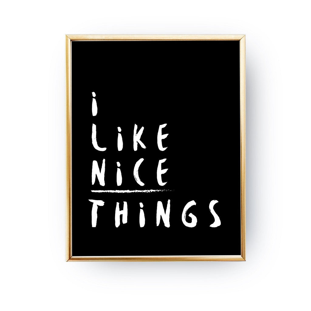 I like nice things, Poster