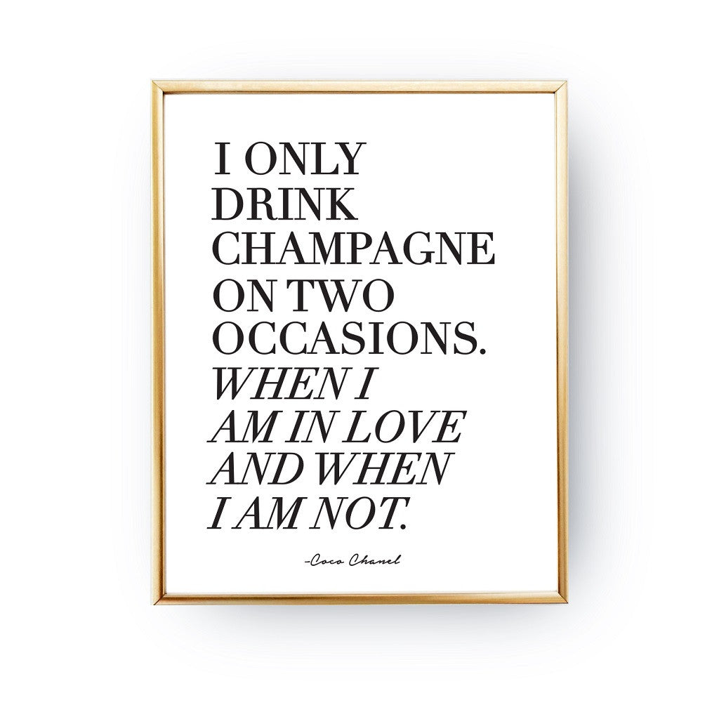 I only drink champagne, Poster