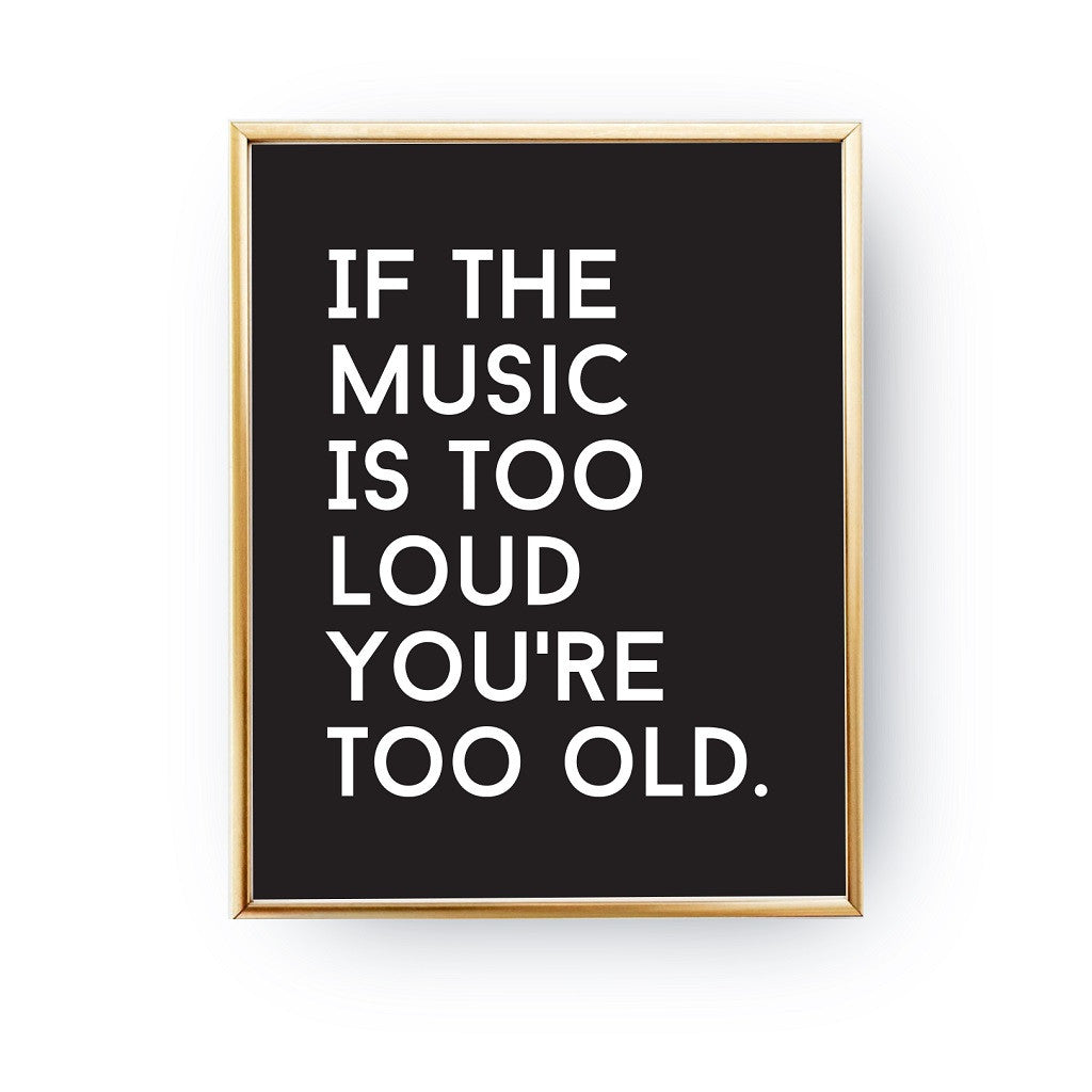 If the music is too loud, Poster