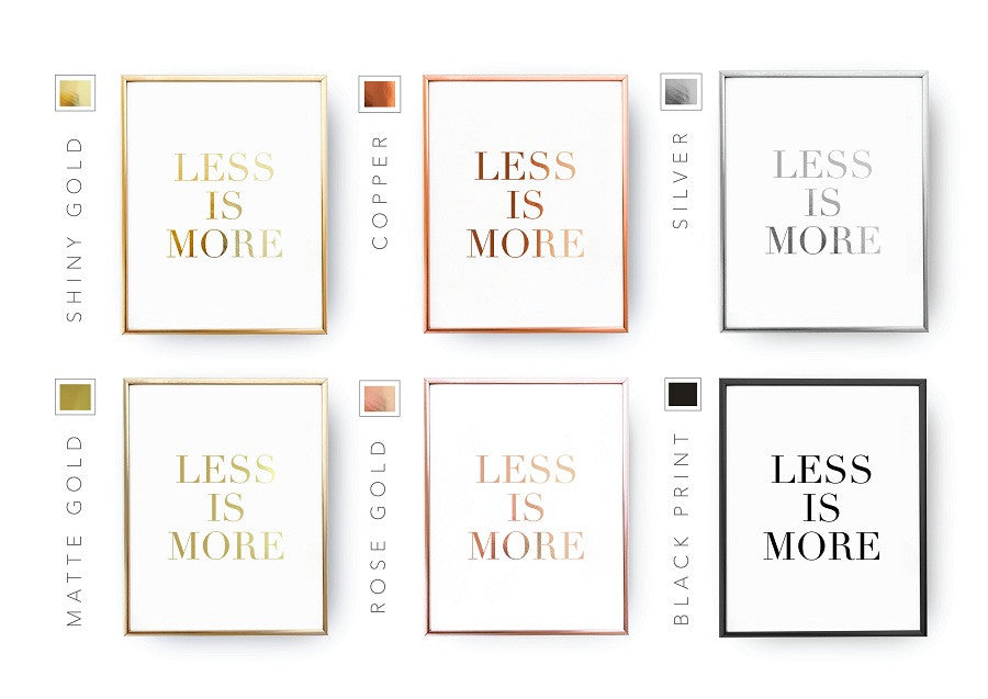 Less is more, Poster
