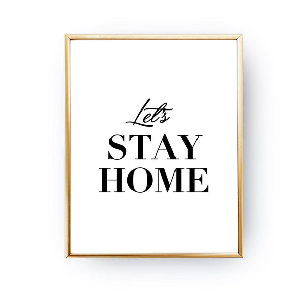 Let's stay home, Poster