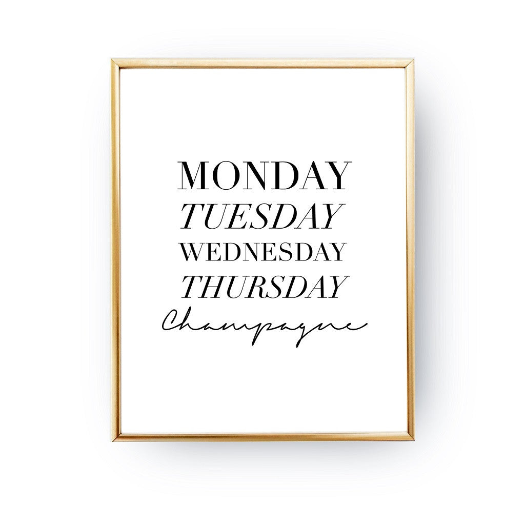 Monday Tuesday Champagne, Poster