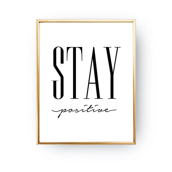 Stay positive, Poster
