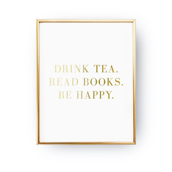 Drink tea read books, Poster