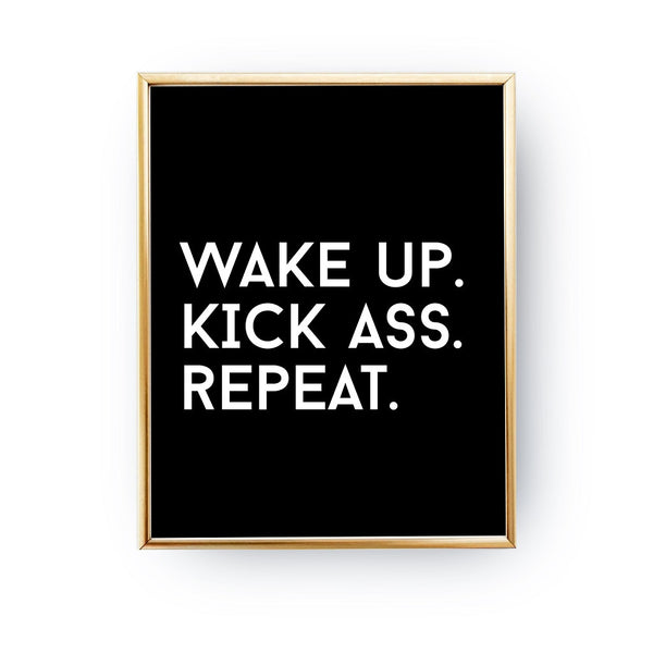 Wake up. Kick ass. Repeat, Poster