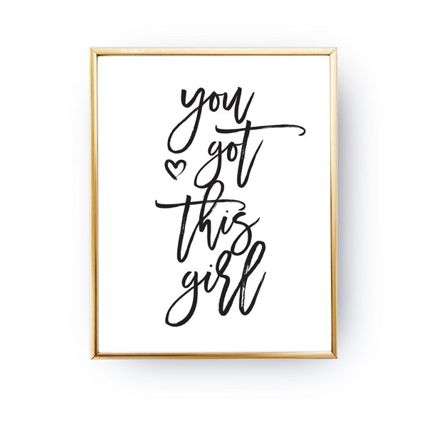 You got this girl, Poster